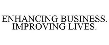 ENHANCING BUSINESS. IMPROVING LIVES.