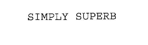 SIMPLY SUPERB