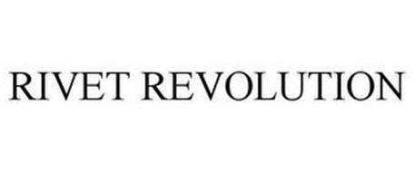 RIVET REVOLUTION