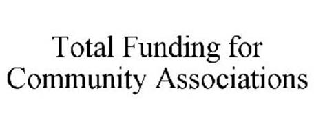 TOTAL FUNDING FOR COMMUNITY ASSOCIATIONS