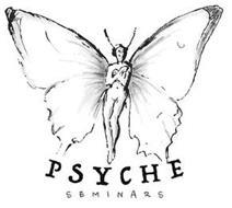 PSYCHE SEMINARS