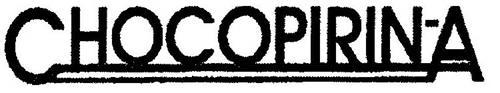 CHOCOPIRIN-A