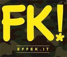 FK! EFFEK.IT