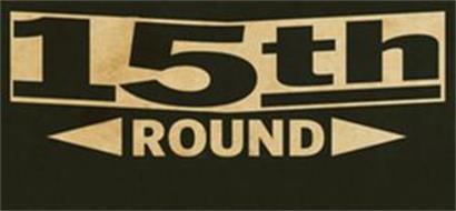15TH ROUND