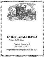 ESTER CANALE ROSSO PODERI DELL'ANTICA FOGLIO DI MAPPA N.8 PARTICELLA N.251 P PROPRIETA' DELLA FAMIGLIA CANALE DAL 1934