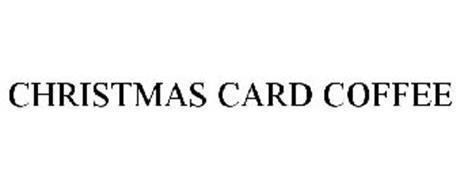 CHRISTMAS CARD COFFEE