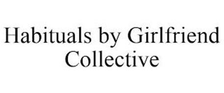 HABITUALS BY GIRLFRIEND COLLECTIVE