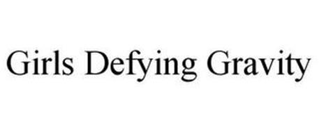 GIRLS DEFYING GRAVITY