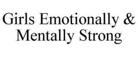 GIRLS EMOTIONALLY & MENTALLY STRONG