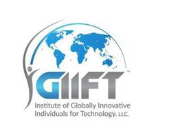 I GIIFT INSTITUTE OF GLOBALLY INNOVATIVE INDIVIDUALS FOR TECHNOLOGY.