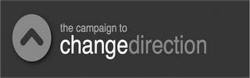 THE CAMPAIGN TO CHANGE DIRECTION