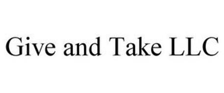 GIVE AND TAKE LLC