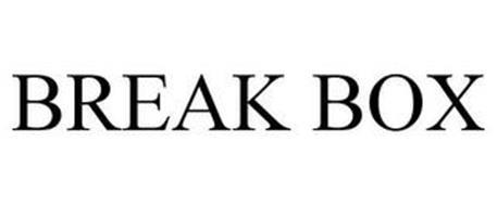BREAK BOX