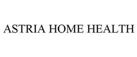 ASTRIA HOME HEALTH