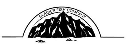 glacier fish company trademark of glacier fish company llc