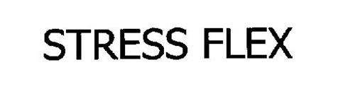 STRESS FLEX