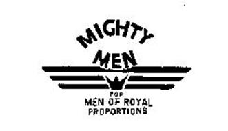 MIGHTY MEN FOR MEN OF ROYAL PROPORTIONS