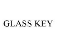 GLASS KEY