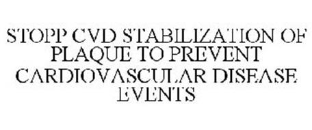 STOPP CVD STABILIZATION OF PLAQUE TO PREVENT CARDIOVASCULAR DISEASE EVENTS