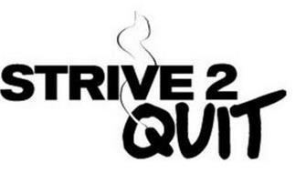STRIVE 2 QUIT