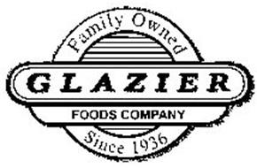 GLAZIER FOODS COMPANY FAMILY OWNED SINCE 1936