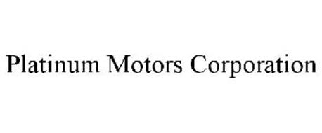 PLATINUM MOTORS CORPORATION