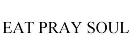EAT PRAY SOUL