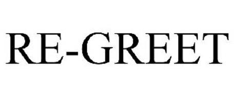 RE-GREET