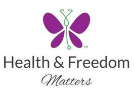 HEALTH & FREEDOM MATTERS