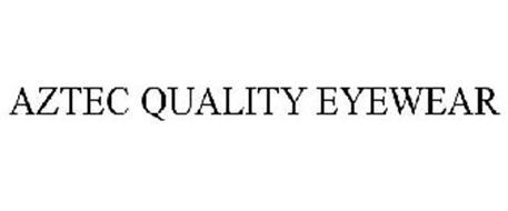 AZTEC QUALITY EYEWEAR
