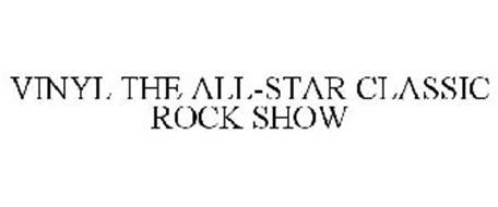 VINYL THE ALL-STAR CLASSIC ROCK SHOW