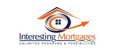INTERESTING MORTGAGES UNLIMITED PROGRAMS & POSSIBILITIES