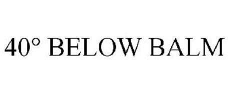 40° BELOW BALM