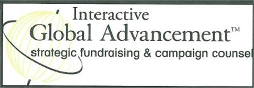 INTERACTIVE GLOBAL ADVANCEMENT STRATEGIC FUNDRAISING & CAMPAIGN COUNSEL