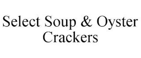 SELECT SOUP & OYSTER CRACKERS