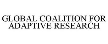 GLOBAL COALITION FOR ADAPTIVE RESEARCH
