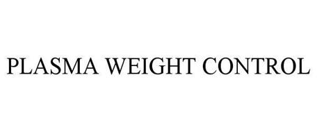 PLASMA WEIGHT CONTROL