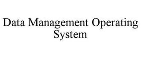DATA MANAGEMENT OPERATING SYSTEM