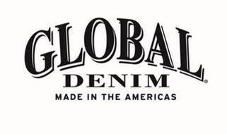 GLOBAL DENIM MADE IN THE AMERICAS