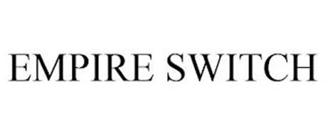 EMPIRE SWITCH