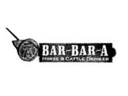 BAR~BAR~A HORSE & CATTLE DRINKER A