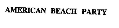 AMERICAN BEACH PARTY