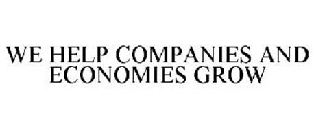 WE HELP COMPANIES AND ECONOMIES GROW