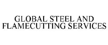 GLOBAL STEEL AND FLAMECUTTING SERVICES