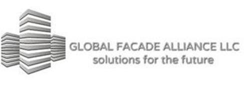 GLOBAL FACADE ALLIANCE LLC SOLUTIONS FOR THE FUTURE