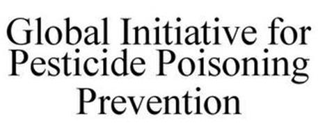 GLOBAL INITIATIVE FOR PESTICIDE POISONING PREVENTION