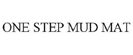 ONE STEP MUD MAT
