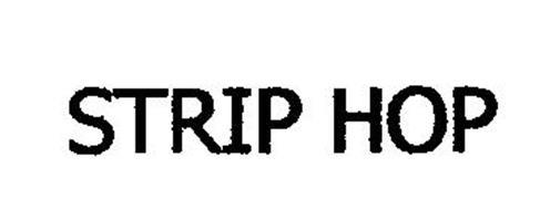 STRIP HOP