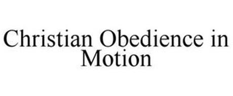 CHRISTIAN OBEDIENCE IN MOTION