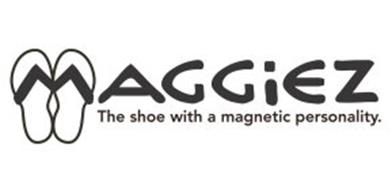 MAGGIEZ THE SHOE WITH A MAGNETIC PERSONALITY.